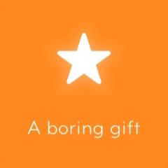 A boring gift 94