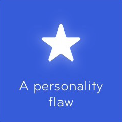 A personality flaw 94