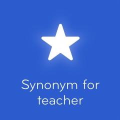 Synonym for teacher 94