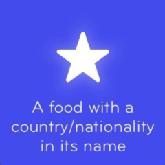 A food with a country nationality in its name 94