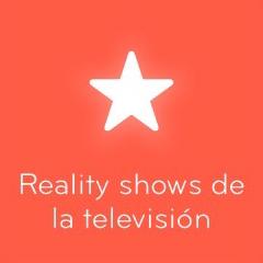 94 Reality shows de la televisión