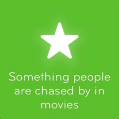 Something people are chased by in movies 94