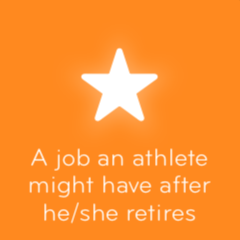 A job an athlete might have after he she retires 94