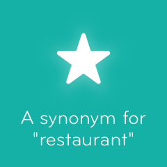 A synonym for restaurant 94