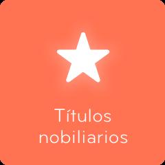 94 Títulos nobiliarios