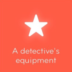 A detective's equipment 94