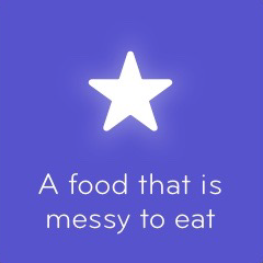 A food that is messy to eat 94