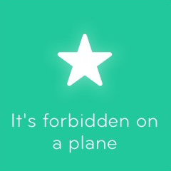 It's forbidden on a plane 94