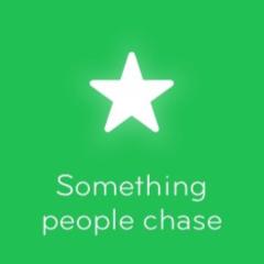 Something people chase 94