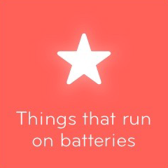 Things that run on batteries 94