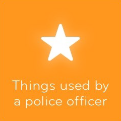 Things used by a police officer 94