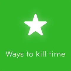 Ways to kill time 94