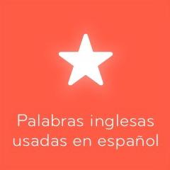 94 Palabras inglesas usadas en español