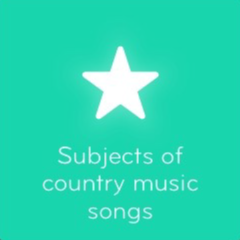 Subjects of country music songs 94