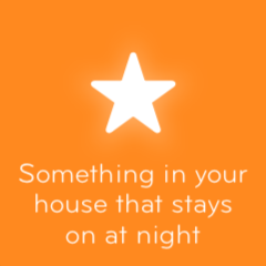 Something in your house that stays on at night 94