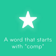A word that starts with comp 94