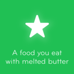 A food you eat with melted butter 94