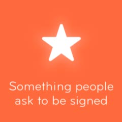 Something people ask to be signed 94