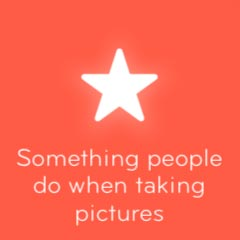 Something people do when taking pictures 94