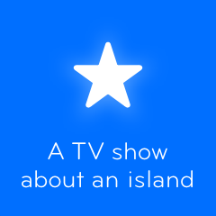 A TV show about an island 94