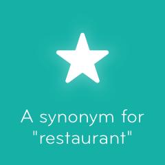 A synonym for restaurant 94