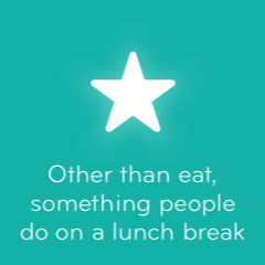 Other than eat something people do on a lunch break 94