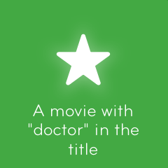 A movie with doctor in the title 94