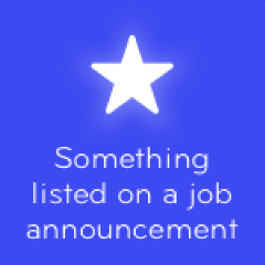 Something listed on a job announcement 94
