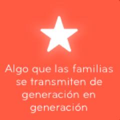 Algo que las familias se transmiten de generación en generación 94