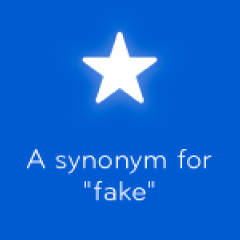 A synonym for fake 94