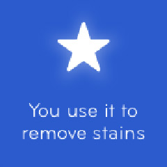 You use it to remove stains 94