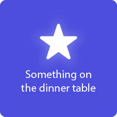 Something on the dinner table 94