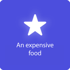 An expensive food 94