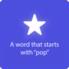 A word that starts with pop 94