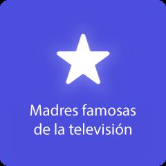 Madres famosas de la televisión 94